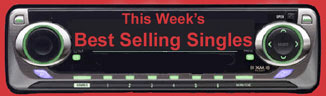 This Week's Best Selling Singles